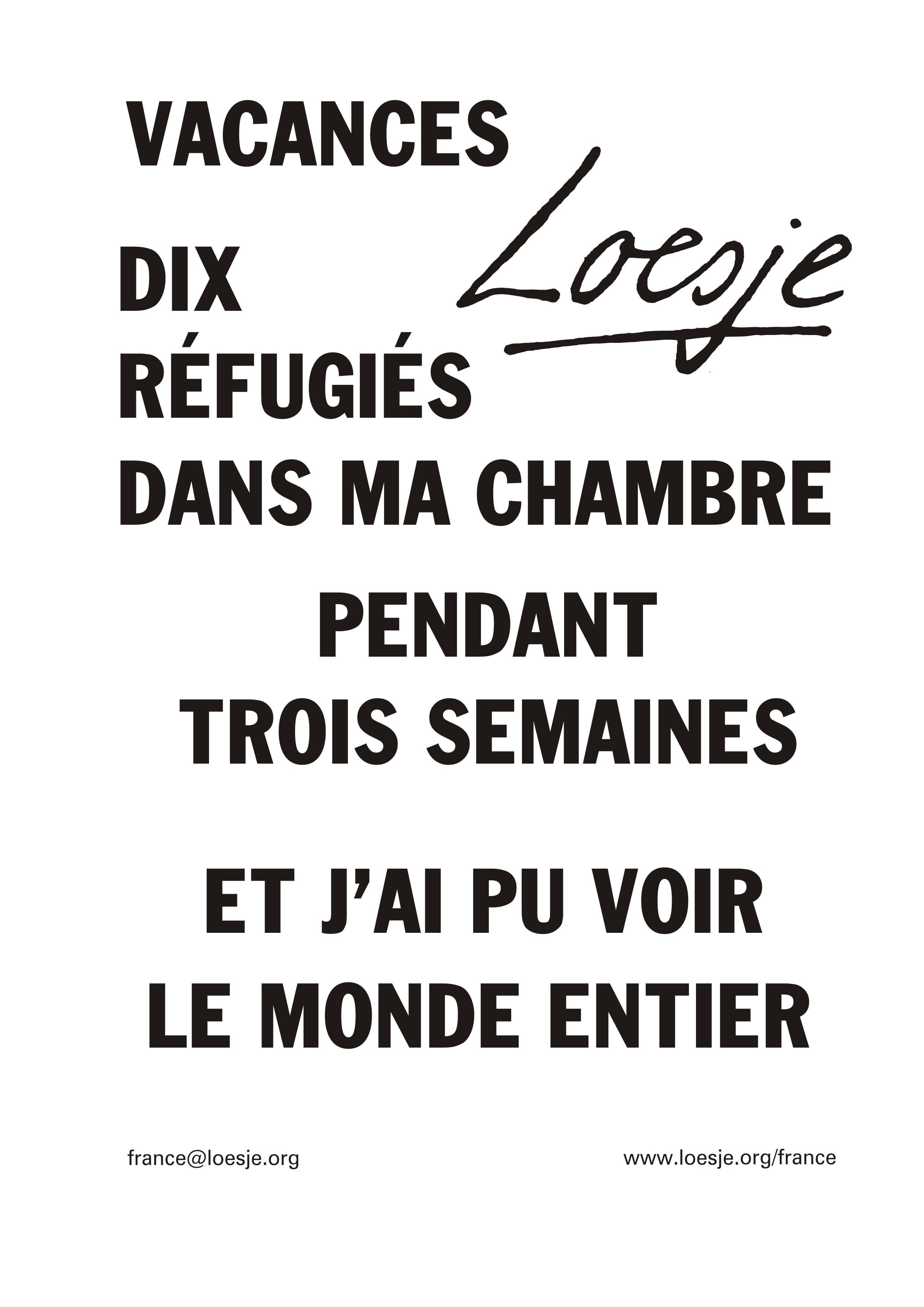 15 Vacances Dix réfugiés dans ma chambre pendant trois semaines et j'ai pu voir le monde entier