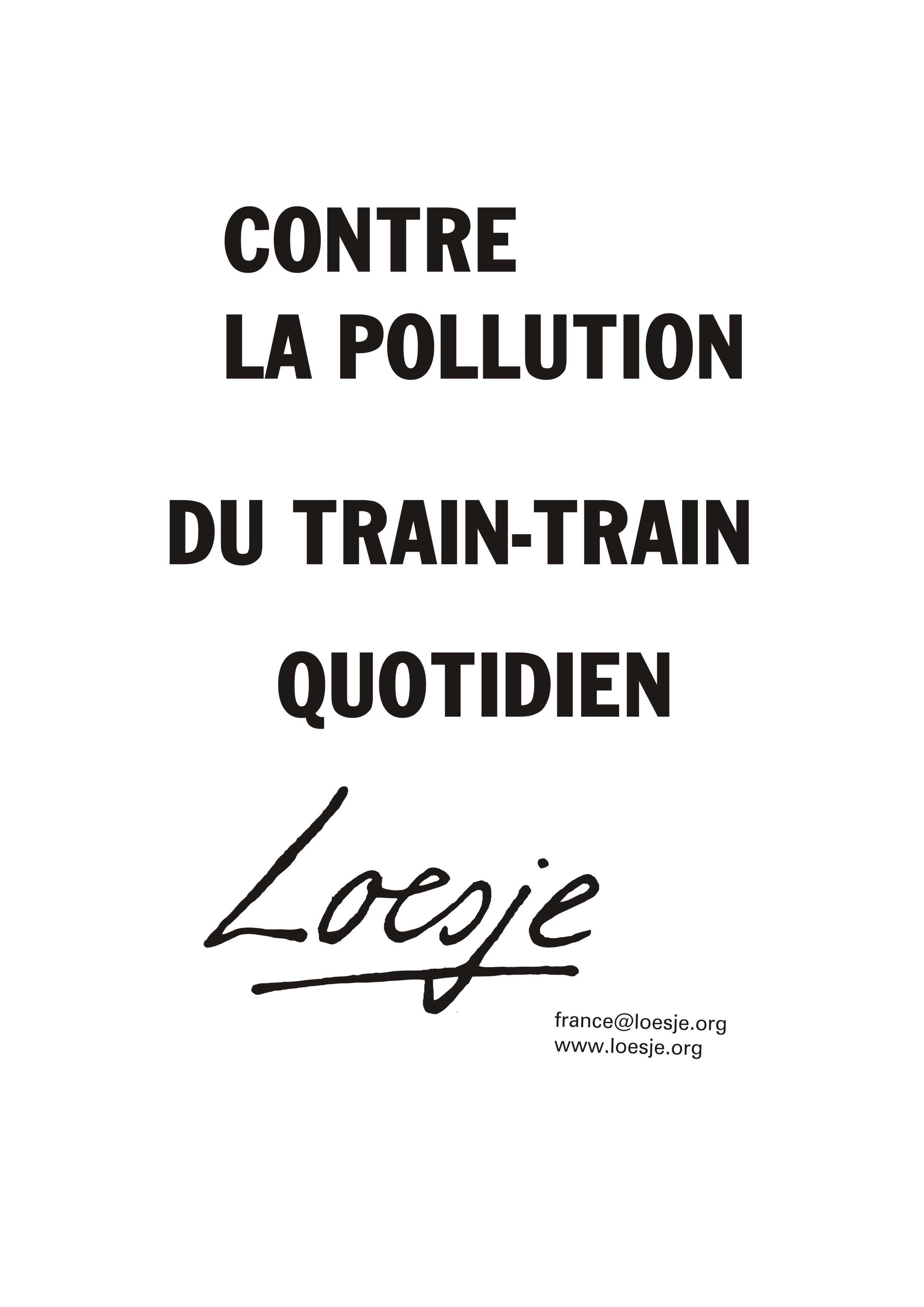 Contre la pollution du train train quotidien