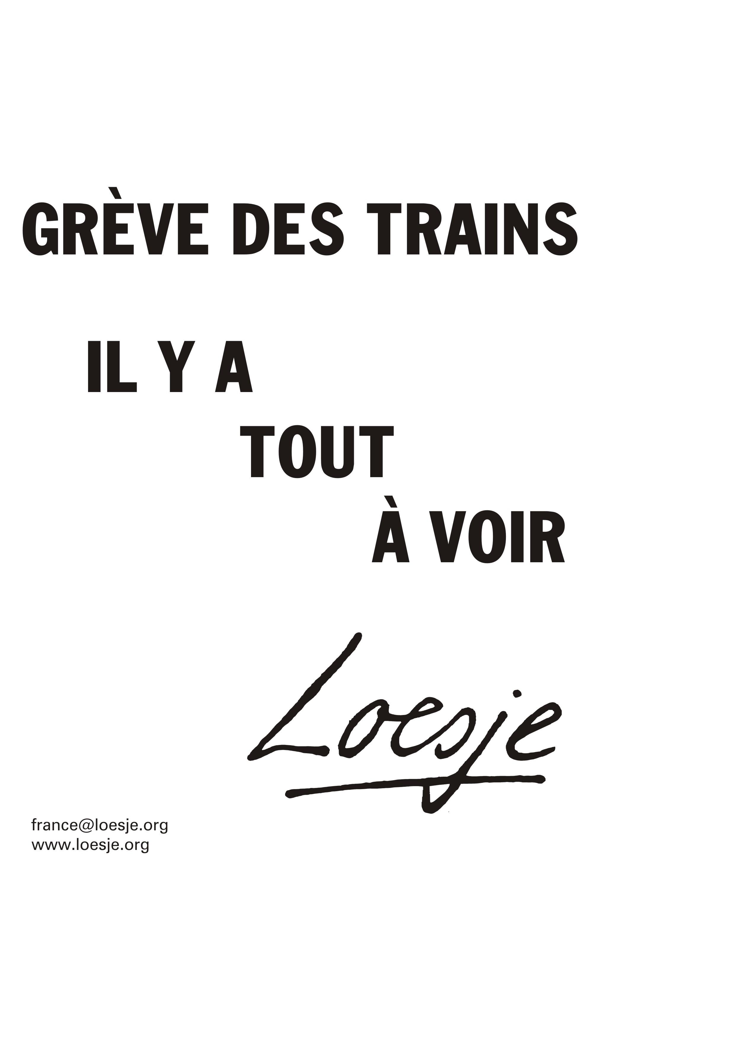 GREVE DES TRAINS IL Y A TOUT A VOIR