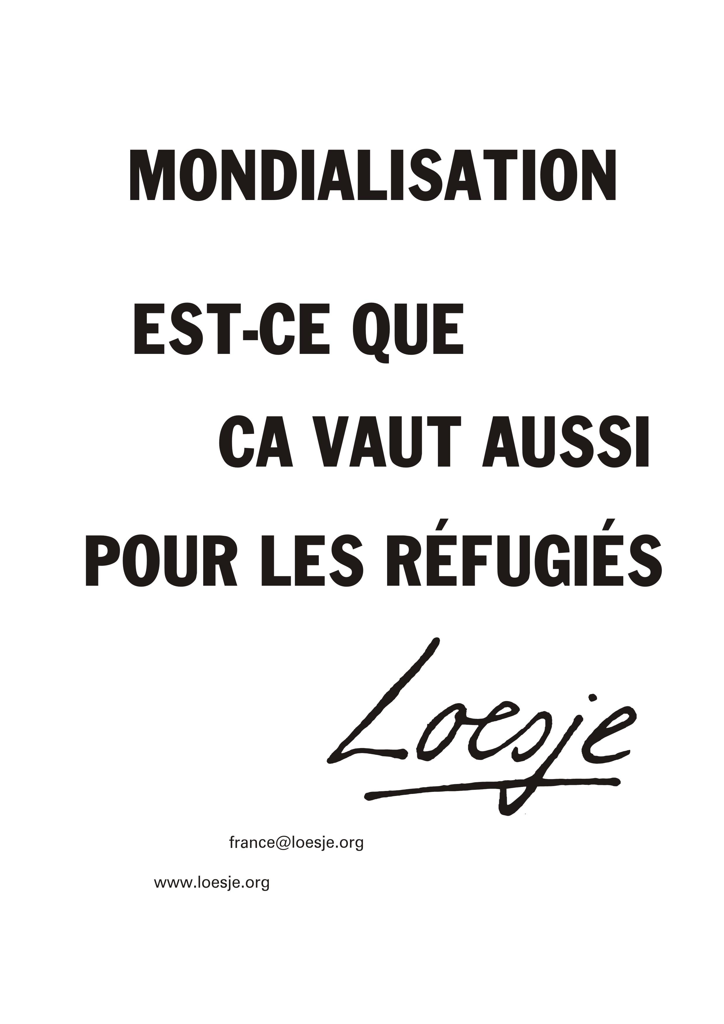 Mondialisation Est-ce que ca vaut aussi pour les réfugiés.