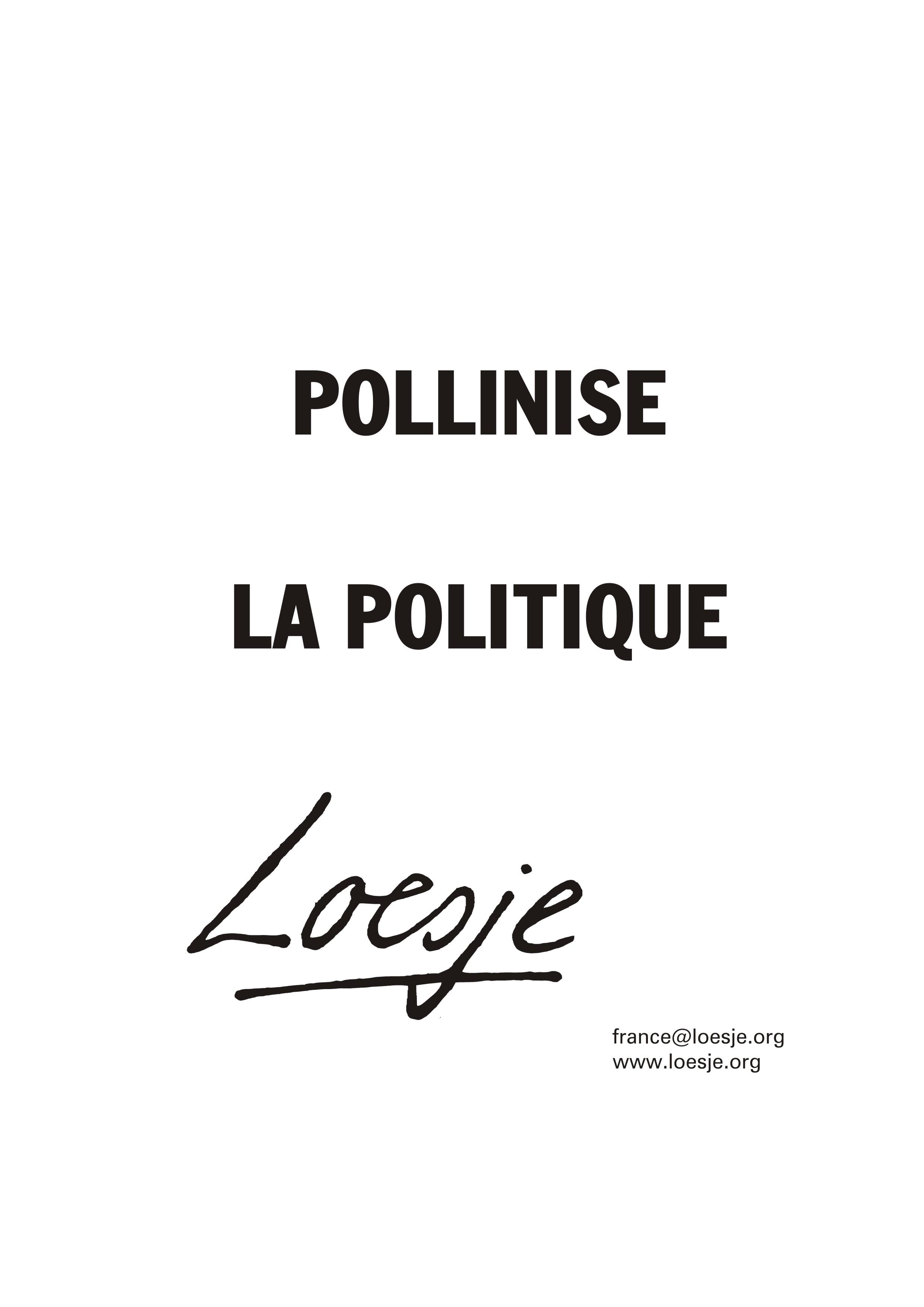 POLLINISE LA POLITIQUE