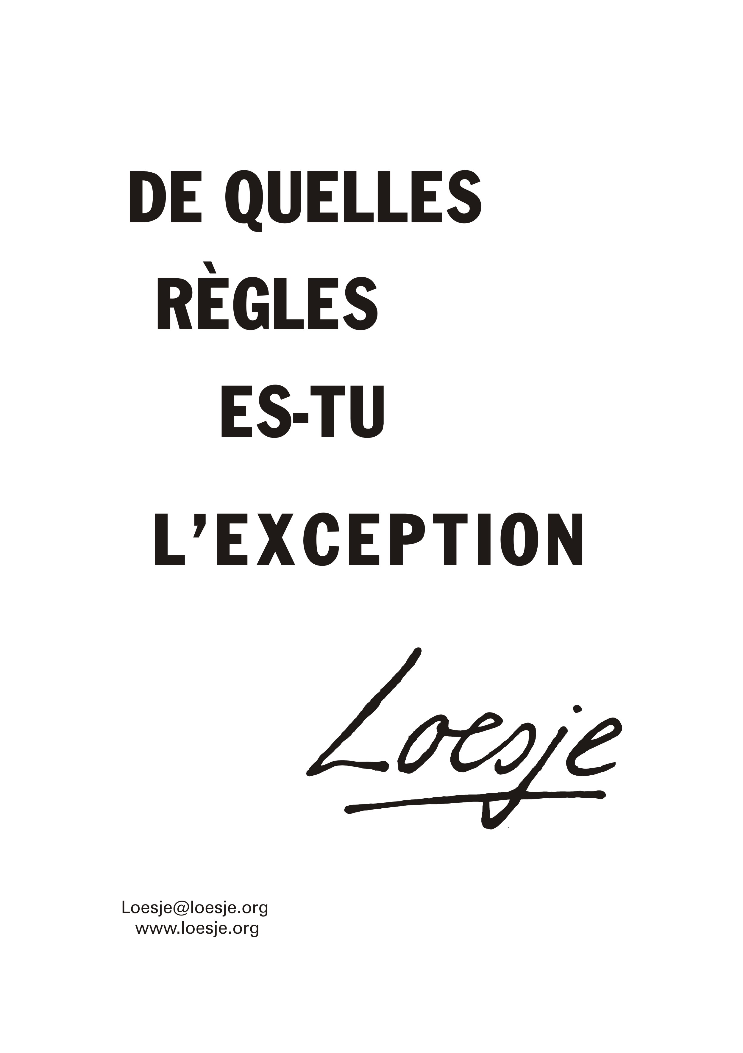 De Quelle règle es tu l'exception